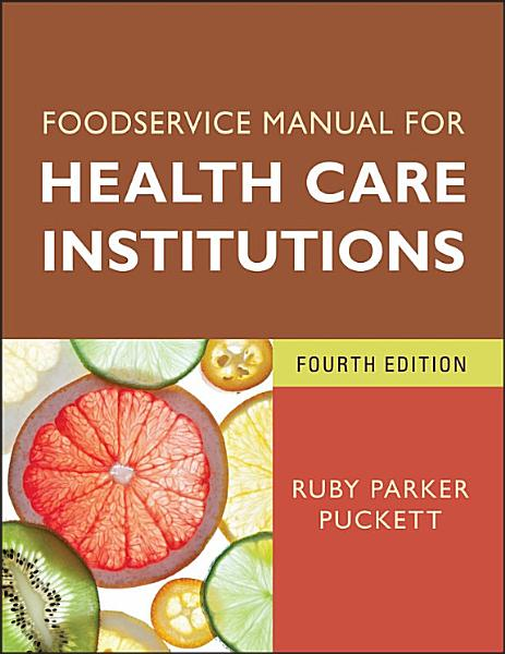 Foodservice Manual for Health Care Institutions PDF
