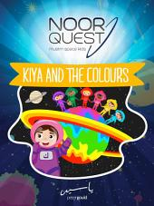 Noor Quest: Kiya and the Colours