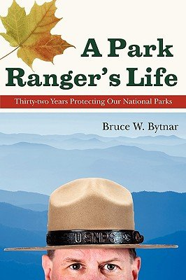 A Park Ranger s Life