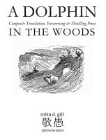 A Dolphin in the Woods Composite Translation  Paraversing   Distilling Prose PDF