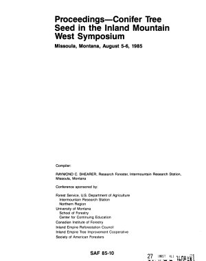 Proceedings  Conifer Tree Seed in the Inland Mountain West Symposium  Missoula  Montana  August 5 6  1985