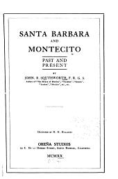 Santa Barbara and Montecito: Past and Present