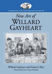 New Art Of Willard Gayheart Book PDF