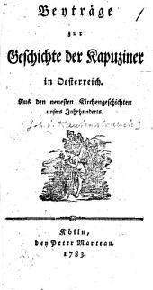 Beyträge zur Geschichte der Kapuziner in Österreich
