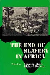 The End of Slavery in Africa PDF