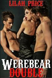 Werebear Double (Paranormal Werebear Shifter Erotic Romance)