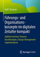 F  hrungs  und Organisationskonzepte im digitalen Zeitalter kompakt PDF