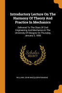 Introductory Lecture On The Harmony Of Theory And Practice In Mechanics Book PDF