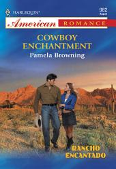 Cowboy Enchantment