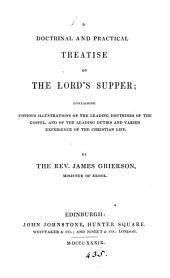 A doctrinal and practical treatise on the Lord's supper
