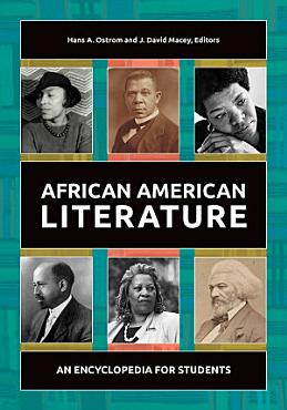 African American Literature  An Encyclopedia for Students PDF