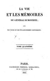 La vie et les mémoires du Général DuMouriez: Volume4