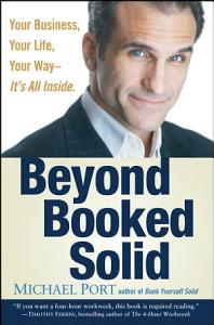 Beyond Booked Solid Book