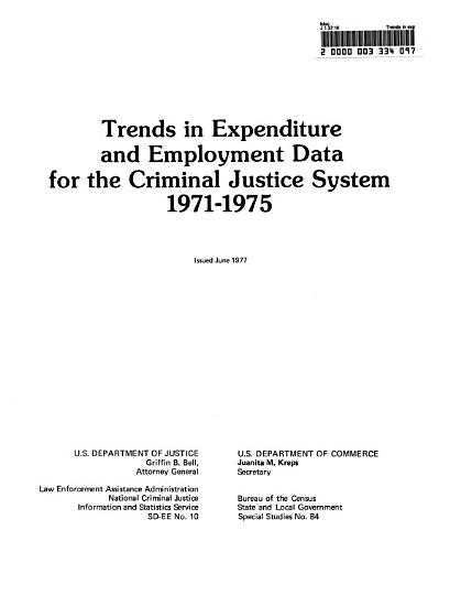 Trends in Expenditure and Employment Data for the Criminal Justice System  1971 1975 PDF