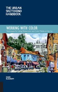 The Urban Sketching Handbook  Working with Color PDF