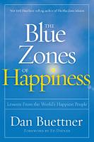 The Blue Zones of Happiness PDF