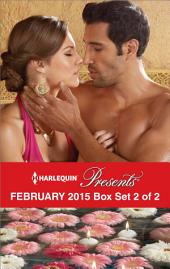 Harlequin Presents February 2015 - Box Set 2 of 2: Playing by the Greek's Rules\The Sultan's Harem Bride\Innocent in His Diamonds\Claimed by the Sheikh