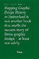 Mapping Graphic Design History in Switzerland PDF