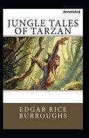 Jungle Tales of Tarzan Annotated