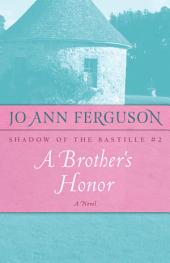 A Brother's Honor: A Novel