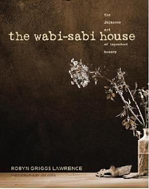 The Wabi Sabi House
