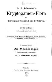 Dr. L. Rabenhorst's Kryptogamen-Flora von Deutschland, Oesterreich und der Schweiz: Die Meeresalgen. 1885