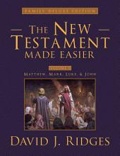 The New Testament Made Easier, Part 1
