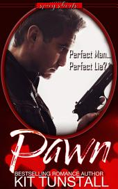 Pawn (Romantic Suspense Short)