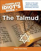 The Complete Idiot s Guide to the Talmud PDF