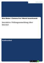 Interaktive Prüfungsanmeldung über Internet