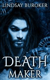 Deathmaker: Dragon Blood, Book 2