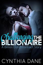 Challenging the Billionaire