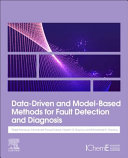 Data-Driven and Model-Based Methods for Fault Detection and Diagnosis
