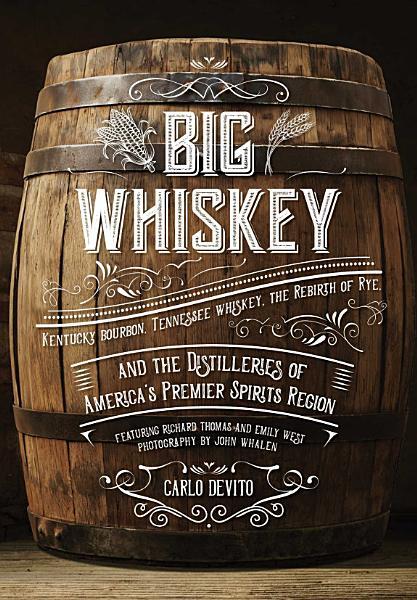 Download Big Whiskey Book