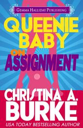 Queenie Baby: On Assignment: Queenie Baby Mysteries book #1