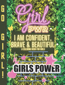 I Am Confident  Brave   Beautiful A Coloring Book For Girls