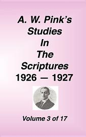 A W Pink's Studies in the Scriptures, 1926-27