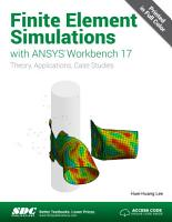 Finite Element Simulations with ANSYS Workbench 17 PDF