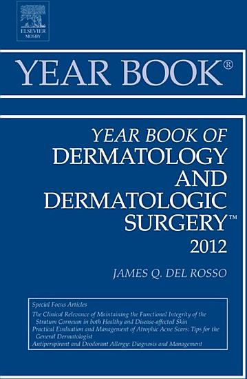 Year Book of Dermatology and Dermatological Surgery 2012   E Book PDF