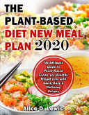 The Plant-Based Diet New Meal Plan 2020