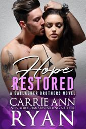 Hope Restored: (A Gallagher Brothers Contemporary Romance)