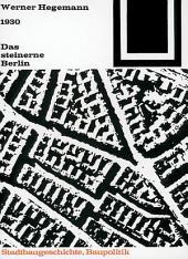 Das steinerne Berlin: 1930 - Geschichte der größten Mietskasernenstadt der Welt, Ausgabe 4