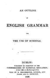 An outline of English grammar for the use of schools