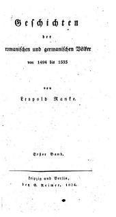 Geschichten der romanischen und germanischen Völker: von 1494 bis 1535, Band 1