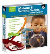 Making and Writing Words: Word Families Grades 1-3