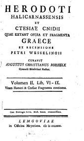 Opera Et Fragmenta Graece: Lib. VI - IX, Τόμος 2