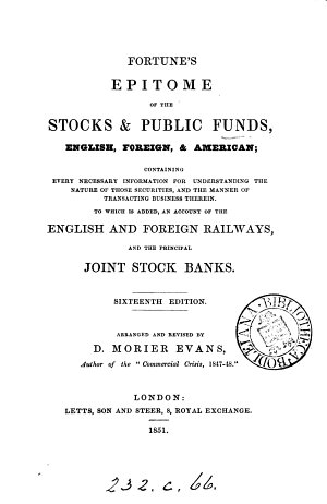 Fortune s Epitome of the stocks   public funds  To which is added  an account of the English and foreign railways