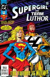 Supergirl/Team Luthor Special (1993-) #1
