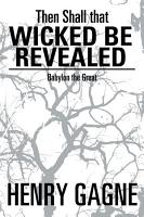 Then Shall that Wicked be Revealed PDF