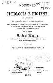 Nociones de fisiología e higiene con las nociones de anatomía humana correspondientes